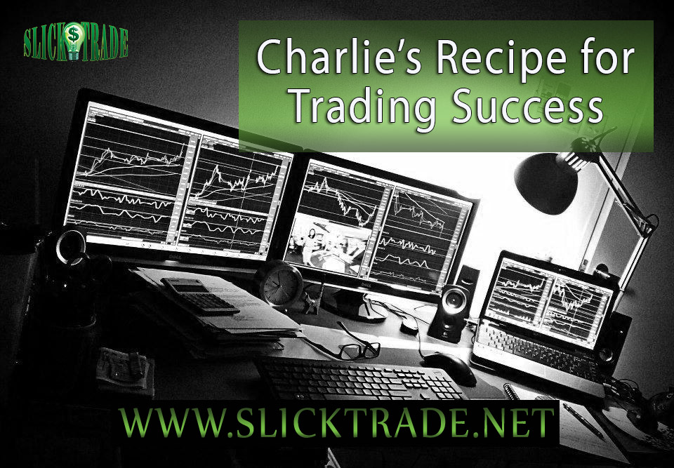 Charlie's Recipe For Trading Success