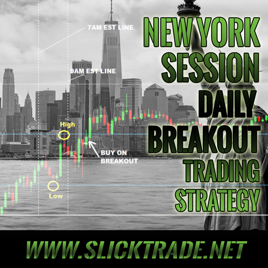 Slick Trade Break Out Strategies - New York